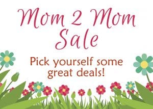 Mom To Mom Sale - Pick yourself some great deals!