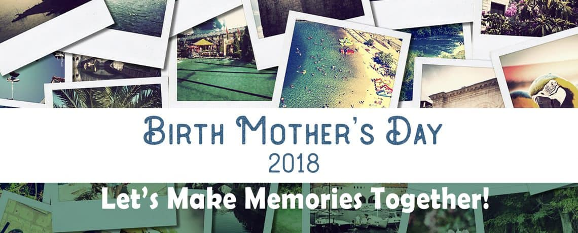 Birth Mother's Day 2018