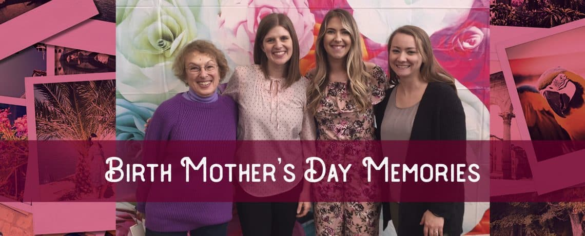 Birth Mother's Day Success