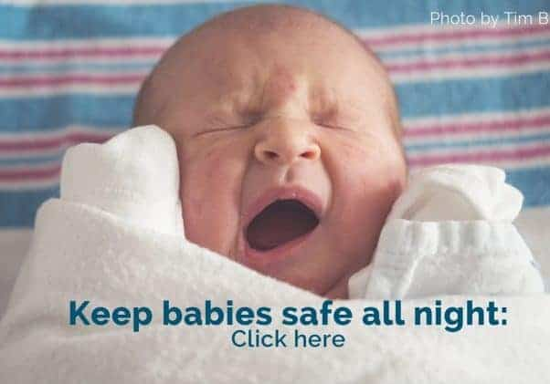 Keep Babies Safe All Night - Link to post about safe sleep